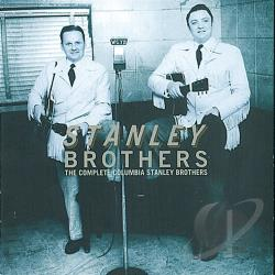 Stanley Brothers - Complete Columbia Recordings CD Cover Art