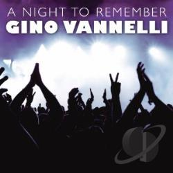 Vannelli, Gino - Night to Remember: Greatest Hits in Concert CD Cover Art