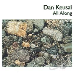 Keusal, Dan - All Along CD Cover Art