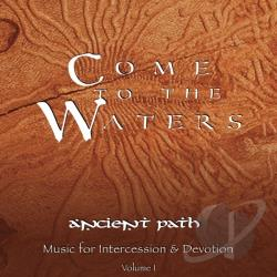 Ancient Path - Come To The Waters CD Cover Art