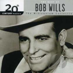 Wills, Bob - 20th Century Masters - The Millennium Collection: The Best of Bob Wills CD Cover Art