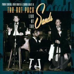 Davis, Sammy Jr. / Martin, Dean / Sinatra, Frank - Rat Pack: Live At The Sands CD Cover Art