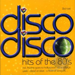 Disco Disco:Hits Of The 80's CD Cover Art