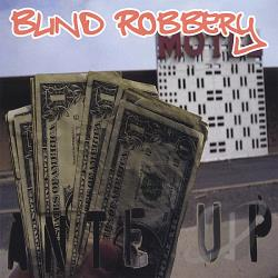 Blind Robbery - Ante Up CD Cover Art