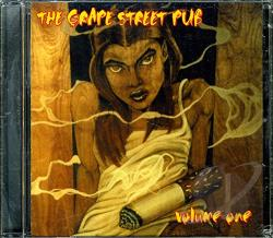 Grape Street Pub - Compilation CD - Volume One CD Cover Art