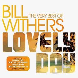 Withers, Bill - Lovely Day: The Very Best of Bill Withers CD Cover Art