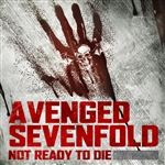 Avenged Sevenfold - Not Ready To Die (From Call Of The Dead) DB Cover Art