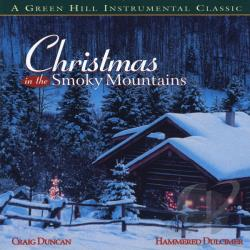 Craig Duncan and the Smoky Mountain Band - Christmas in the Smoky Mountains CD Cover Art