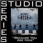 Building 429 - Because You're Mine - Studio Series Performance Track DB Cover Art