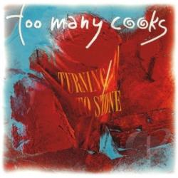 Too Many Cooks - Turning To Stone CD Cover Art