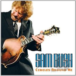 Bush, Sam - Circles Around Me CD Cover Art