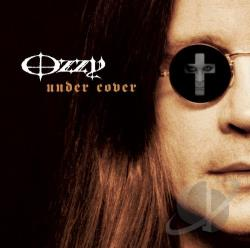 Osbourne, Ozzy - Under Cover CD Cover Art