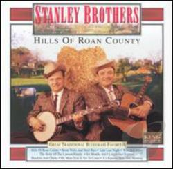 Stanley Brothers - Hills of Roan County CD Cover Art