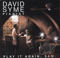 Syme, David - Play It Again, Syme CD Cover Art