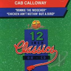 Calloway, Cab - Minnie the Moocher CD Cover Art