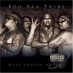 Boo-Yaa T.R.I.B.E. - West Koasta Nostra CD Cover Art