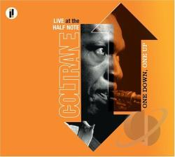 Coltrane, John - One Down, One Up: Live at the Half Note CD Cover Ar