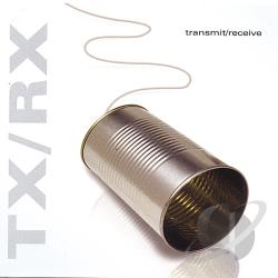 Rx / TX - Transmit & Receive CD Cover Art