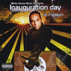 El Padrino - Inauguration Day CD Cover Art