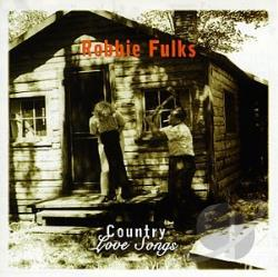 Fulks, Robbie - Country Love Songs CD Cover Art