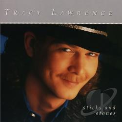 Lawrence, Tracy - Sticks and Stones CD Cover Art