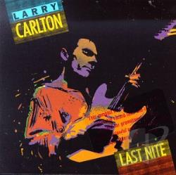 Carlton, Larry - Last Nite CD Cover Art