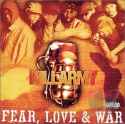 Killarmy - Fear, Love & War CD Cover Art