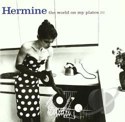 Hermine - World on My Plates CD Cover Art