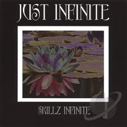 Just Infinite - Skillz Infinite CD Cover Art