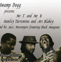 Turrentine, Stanley - Swamp Dogg Presents: Mr. T and Mr. B CD Cover Art