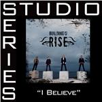 Building 429 - I Believe - Studio Series Performance Track DB Cover Art