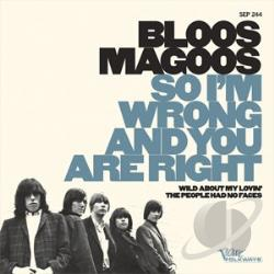 Bloos Magoos - So I'm Wrong And You Are Right/Wild Abou LP Cover Art