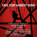 Take Your Whiskey Home: A Millennium Tribute to Van Halen 1977-2004 CD Cover Art