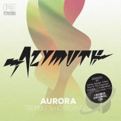Azymuth - Aurora: Remixes + Originals CD Cover Art