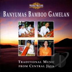 Banyumas Bamboo Gamelan - Traditional Music from Central Java CD Cover Art