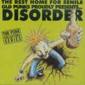 Disorder - Rest Home For The Senile Old Punks Proudly Presents...Disorder CD Cover Art