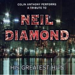 Anthony, Colin - Tribute To Neil Diamond CD Cover Art