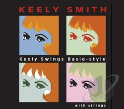 Smith, Keely - Keely Swings Basie Style...With Strings CD Cover Art