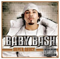 Baby Bash - Super Saucy CD Cover Art