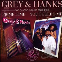 Grey & Hanks - You Fooled Me/Prime Time CD Cover Art