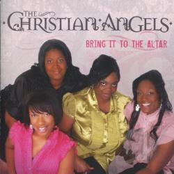 Angels, Christian - Bring It to the Altar CD Cover Art