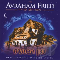 Avraham Fried - Baal Shem Tov's Song CD Cover Art