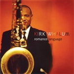 Whalum, Kirk - Romance Language CD Cover Art