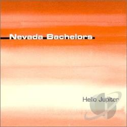 Nevada Bachelors - Hello Jupiter CD Cover Art