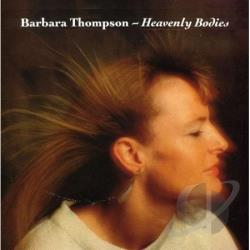 Thompson, Barbara - Heavenly Bodies CD Cover Art