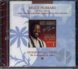 Hubbard, Bruce - For You, For Me - Songs Of Copland, Etc / Bruce Hubbard CD Cover Art