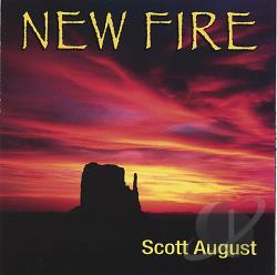 August, Scott - New Fire CD Cover Art
