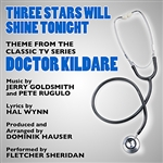 Sheridan, Fletcher - Three Stars Will Shine Tonight - Theme From Doctor Kildare Composed By Jerry Goldsmith, Hal Winn And Pete Rugulo DB Cover Art