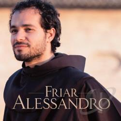 Alessandro, Friar - Voice from Assisi CD Cover Art
