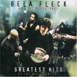 Bela Fleck & The Flecktones - Greatest Hits of the 20th Century CD Cover Art